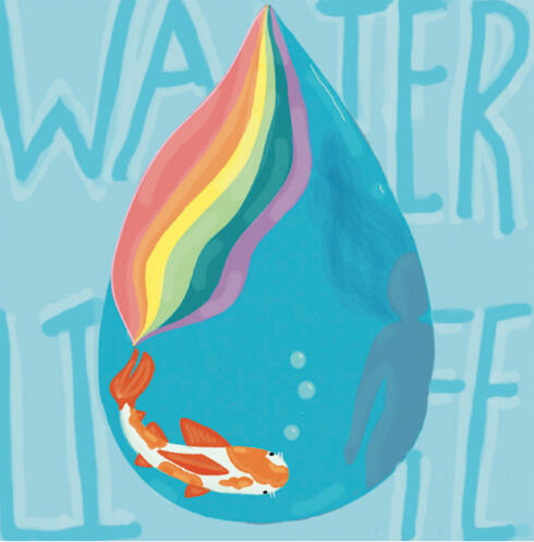Illustration of water drop with rainbow and words Water Life