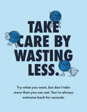 Poster containing the words Take Care by Wasting Less and three animated planet earth cartoons