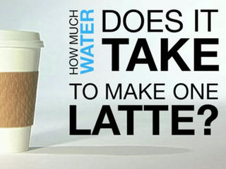 How much water does it take to make one latte?