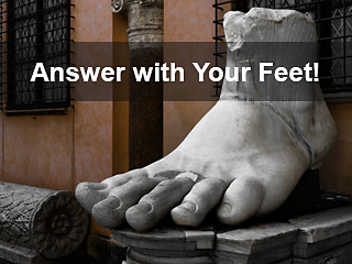 Answer with your feet