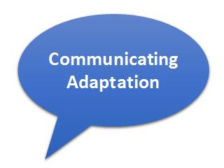 Communicating Adaptation