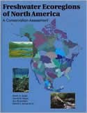A Conservation Assessment of the Freshwater Ecoregions of North America book