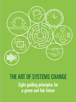 The Art of Systems Change: Eight Guiding Principles for a Green and Fair Future Brochure