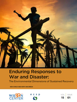 Enduring Responses to War and Disaster: The Environmental Dimensions of Sustained Recovery Brochure