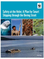 Safety at the Helm: A Plan for Smart Shipping Through the Bering Strait Cover